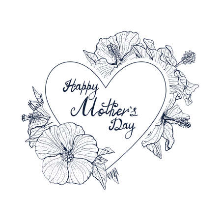 Monochrome Hand lettering text Happy Mothers day decorated with line art vintage hibiscus flowers