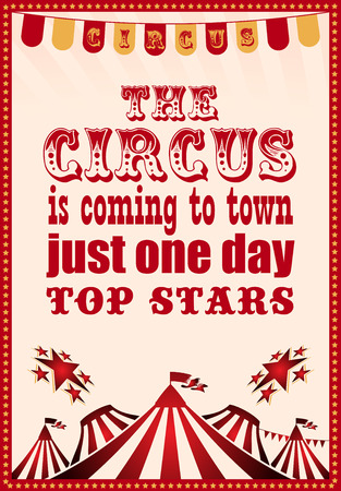circus tent: circus. circus vintage poster for your design Illustration