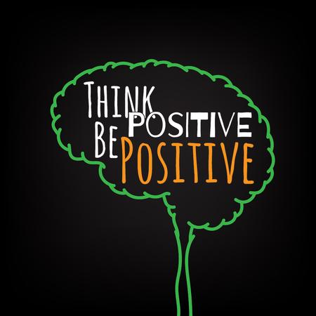 pensar en positivo una motivación positiva ideas inteligentes en el cartel cerebro. las letras del texto de un refrán inspirado. Citar plantilla del cartel tipográfico, diseño del vector Ilustración de vector