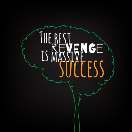 venganza: la mejor venganza es ideas inteligentes motivación para el éxito masivo en el cartel cerebro. las letras del texto de un refrán inspirado. Citar plantilla del cartel tipográfico, diseño del vector