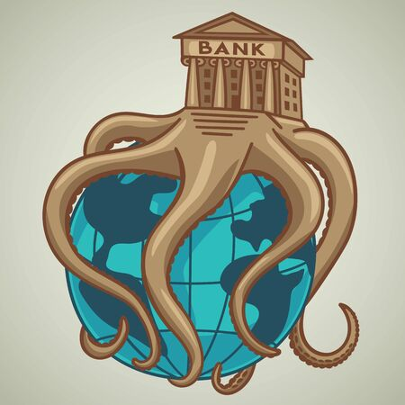The Bank entangled the world economy with its tentacles. 向量圖像