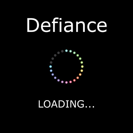 defiance: A LOADING Illustration with Black Background - Defiance