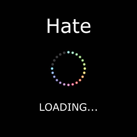 positiveness: A LOADING Illustration with Black Background - Hate