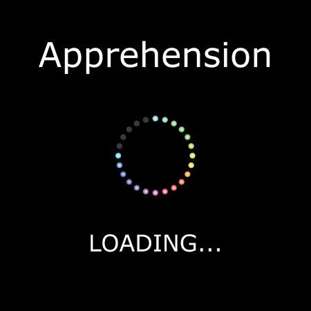 apprehension: A LOADING Illustration with Black Background - Apprehension