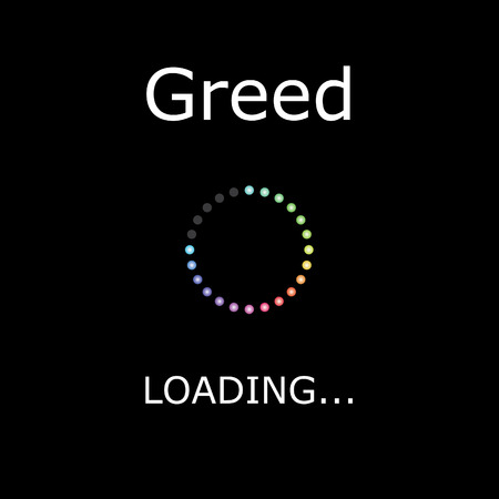 greed: A LOADING Illustration with Black Background - Greed Stock Photo