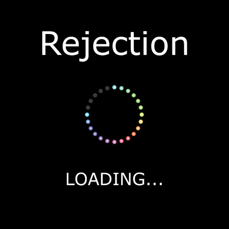 rejection: A LOADING Illustration with Black Background - Rejection