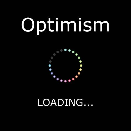 optimism: A LOADING Illustration with Black Background - Optimism Stock Photo