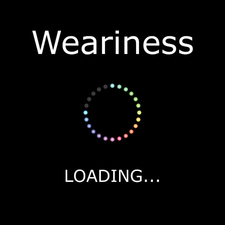 weariness: A LOADING Illustration with Black Background - Weariness
