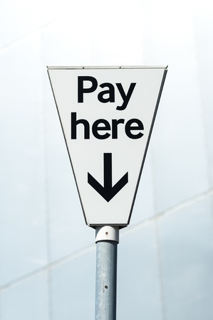 carpark: Pay Here sign  Pay and display carpark