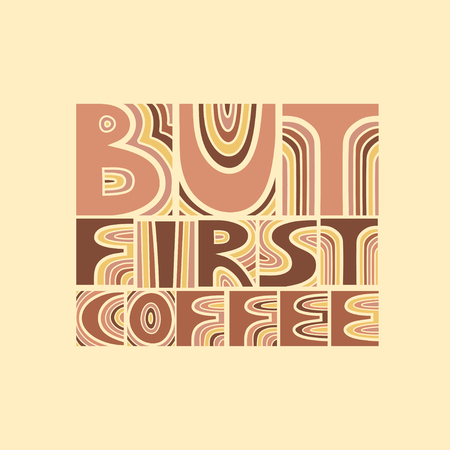 """Vector colored hand-drawn lettering poster """"But first coffee"""". Brown and beige colors. Vecteurs"""