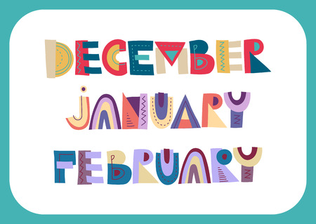 Vector lettering of winter months: December, January, February. Colored patterned trendy inscriptions for the calendar design, posters.