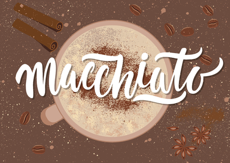 Vector illustration. Handwritten calligraphic white inscription on a grunge background with a cup of coffee, cinnamon stick, anise star, coffee beans. Concept for poster, menu, adv, card.