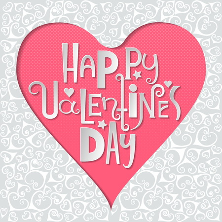 Concept for greeting card on Valentines Day 14 February. Heart cut out from decorative paper and white letters of different styles inside on pink background.