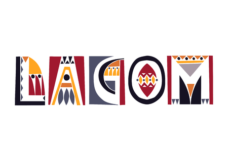 Vector lettering Lagom (swedish lifestyle). Negative space is decorated with geometric folk patterns. Illusztráció