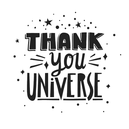 Vector hand-drawn lettering Thank You Universe made of different styles letters.
