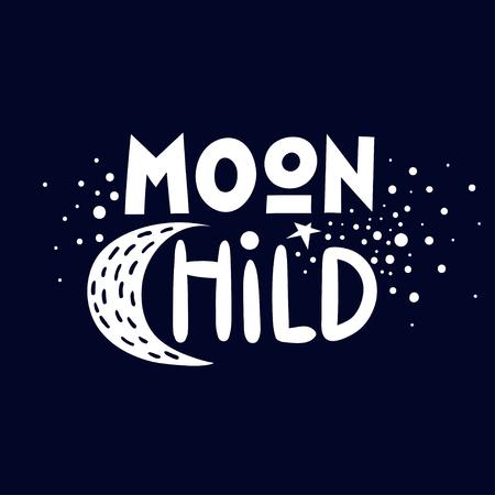 Vector lettering poster Moon Child. For nursery prints, stickers. Illusztráció