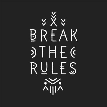 Lettering poster Break The Rules in line art geometric style