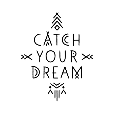 Lettering poster Catch Your Dream in line art geometric style