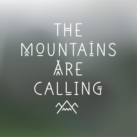 Lettering poster The Mountains Are Calling in line art geometric style