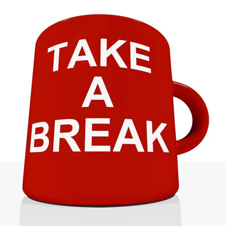 rest: Take A Break Mug Showing Relaxing Or Tiredness