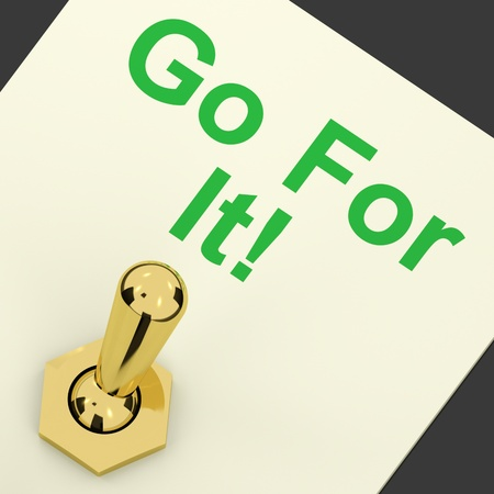 Go For It Gold Switch For Motivation And Action Stock Photo - 12637302