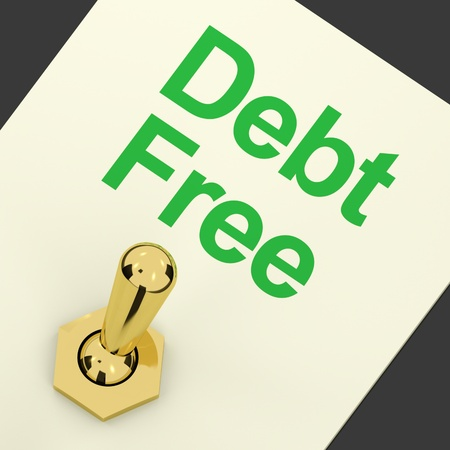 financial freedom: Debt Free Switch On Showing Recovery From Poverty And Being Broke Stock Photo