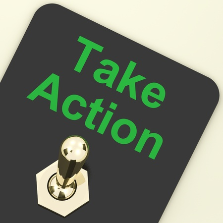 immediate: Take Action Switch On To Inspire And Motivate Stock Photo