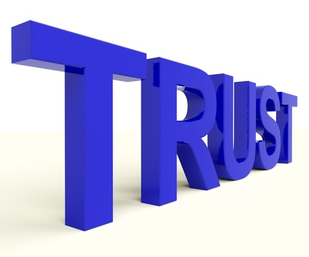 trustful: Word Trust As Symbol for Faith And Belief