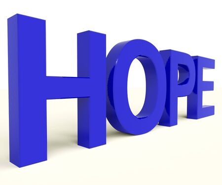 hoping: Hope Word As Sign Of Wishing And Hoping  Stock Photo