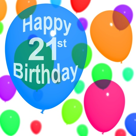21: Multicolored Balloons For Celebrating An 21st or Twenty First Birthdays