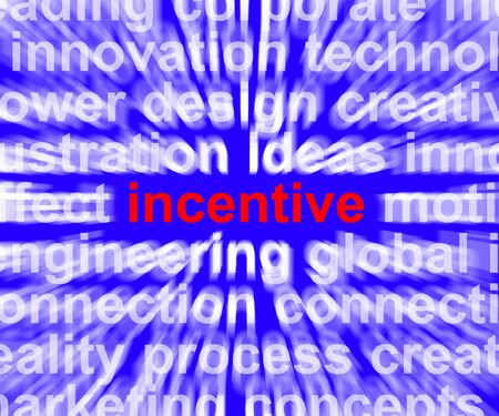 enticement: Incentive Word Means Bonus Enticement Or Coercing Stock Photo