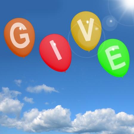 generosidad: Dar palabra en Globos Muestra donaciones de caridad y generosa asistencia Foto de archivo