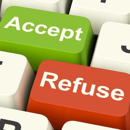 refused: Aceptar y rehusar su aceptaci�n o denegaci�n de teclas muestran Foto de archivo