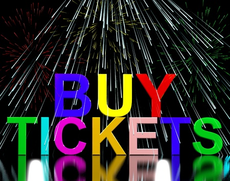 admission: Buy Tickets Words With Fireworks Shows Concert Or Festival Admission Purchases Stock Photo
