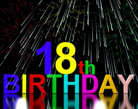 18th: 18th or Eighteenth Birthday Celebrated With Fireworks Display