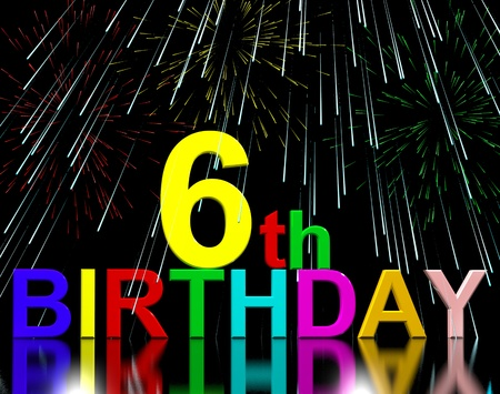 sixth: Sixth Or 6th Birthday Celebrated With Fireworks Display Stock Photo