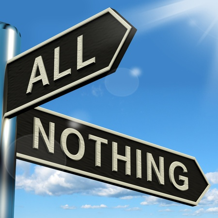 nothing: All Or Nothing Signpost Means Full Entire Or Zero Stock Photo