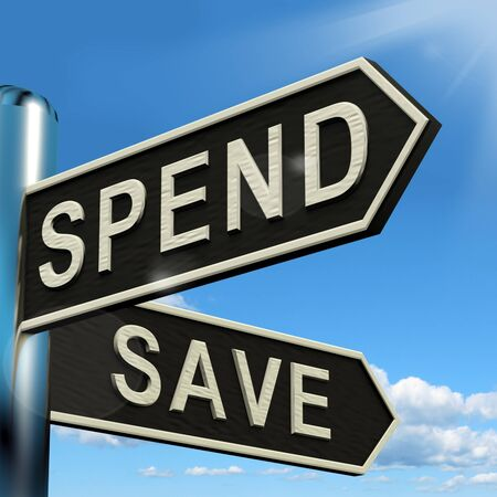 balanced budget: Spend Or Save Signpost Shows Budget Finance And Income