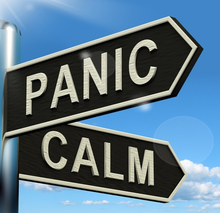 panicked: Panic Or Calm Signpost Shows Chaos Relaxation And Rest Stock Photo