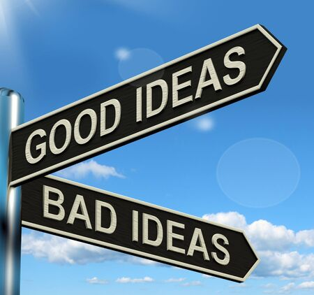 Good Or Bad Ideas Signpost Shows Brainstorming Judging Or Choosing Stock Photo - 13564410