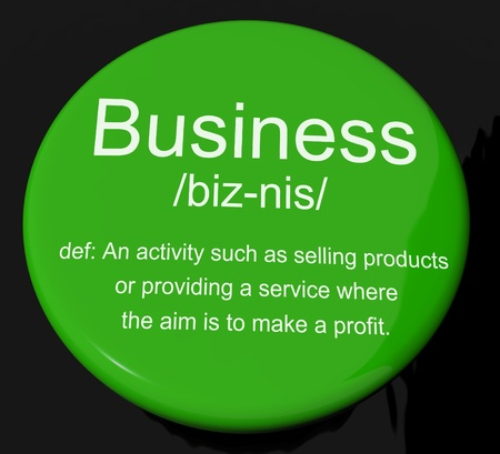 Business Definition Button Shows Commerce Trade Or Company Stock Photo - 13564253