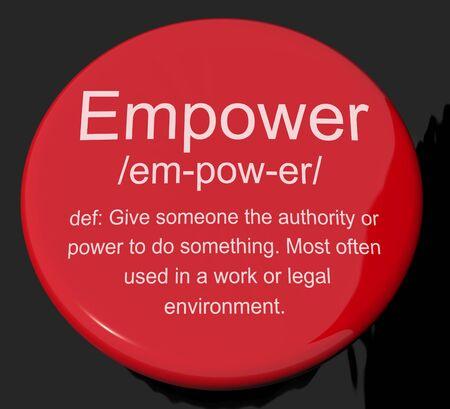 autoridad: Potenciar bot�n muestra Definici�n de autoridad o de poder dado a Do Something Foto de archivo