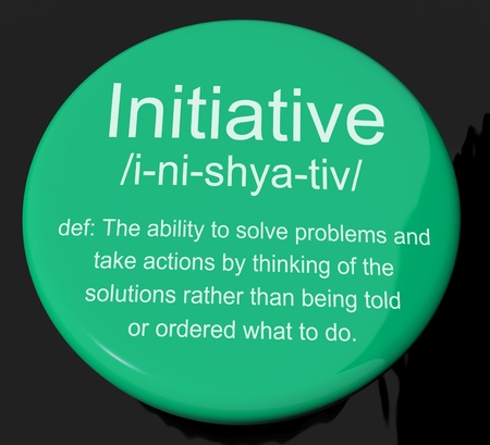 initiative: Initiative Definition Button Shows Leadership Resourcefulness And Action
