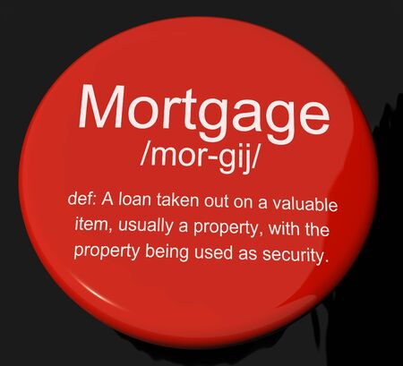 Mortgage Definition Button Shows Property Or Real Estate Loan Stock Photo - 13564281