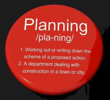 Planning Definition Button Shows Organizing Strategy And Scheme