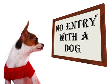 unauthorized: No Entry With A Dog Sign Shows Dogs Unauthorized Stock Photo