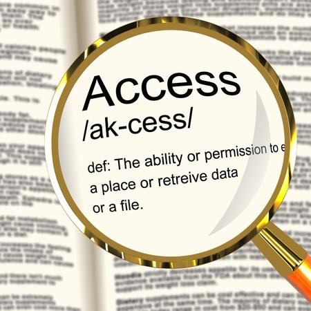logon: Access Definition Magnifier Shows Permission To Enter A Place