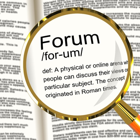 Forum Definition Magnifier Shows A Place Or Online Arena For Discussion And Networking photo