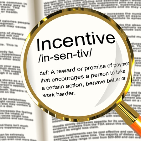 incentive: Incentive Definition Magnifier Shows Encouragement Enticing And Motivation