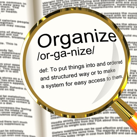 managed: Organize Definition Magnifier Shows Managing Or Arranging Into Structure
